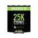 Madden 18 Xbox One 25K